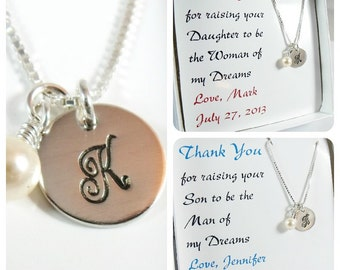 Thank you for Raising the Man/Woman of my Dreams Hand Stamped Initial Necklace - Mother of the Bride and Groom Jewelry Set