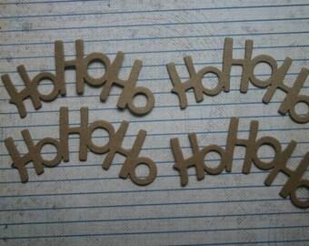 4 Bare chipboard die cuts phrase HoHoHo diecuts