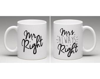 Mr Right & Mrs Always Right Mugs - Wedding / Engagement Gift