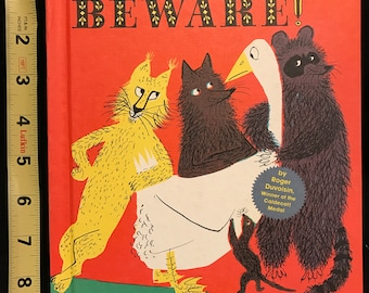 Petunia, Beware! By Roger Duvoisin; Winner of the Caldecott Medal