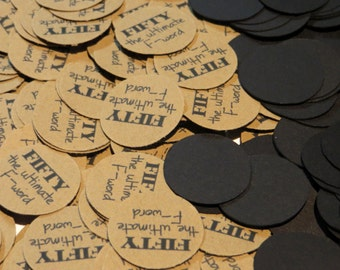 50th Birthday Confetti - Fifty the Ultimate F Word, Black and Kraft Brown or Your Colors, 3/4 Inch Circles