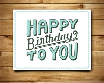 Printable Birthday Card - Vintage Hand Lettering Typography Design - Blank Inside - White & Green - Instant Download