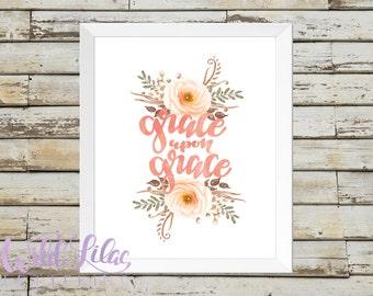 Grace Upon Grace - Coral & Peach Floral Watercolor - DIGITAL PRINT