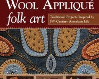 Wool Appliqué Folk Art