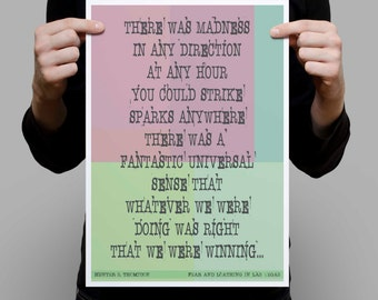 Hunter Thompson quote  - there was madness -  quote. Wall art motivation, inspiration. Gonzo gift