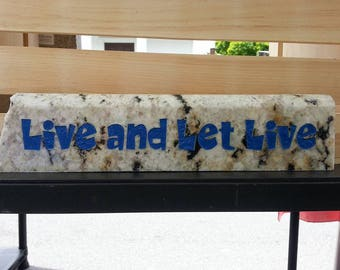 Live And Let Live Home and Garden Stone, Inspirational Gift, Positive Gift