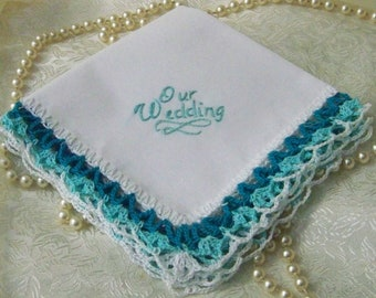 Wedding Handkerchief, Bridal Hanky, Custom Embroidered, Teal, Aqua, Hand Crochet, Lace, Bridal Keepsake, Ready to ship