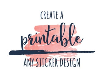 Create a DIY Printable Digital File from ANY Stock Sticker Designs