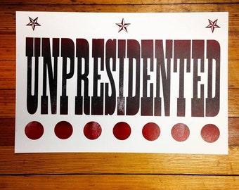 Unpresidented Letterpress print