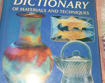 The Potter's Dictionary of Materials and Techniques by Frank and Janet Hamer - pottery how to, glossary of ceramics, pottery making