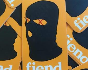 """Satin matte fiend stickers 2"""" x 3.5"""""""
