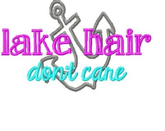 lake hair don't care MACHINE EMBROIDERY DESIGN, unique saying, baseball cap design