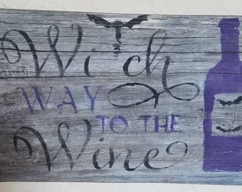 Witch Way to the Wine Sign