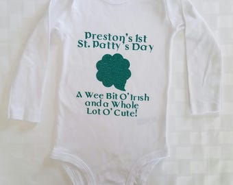 Personalized Baby's First St. Patty's Day, A Wee Bit O Irish and A Whole Lot O Cute Shirt