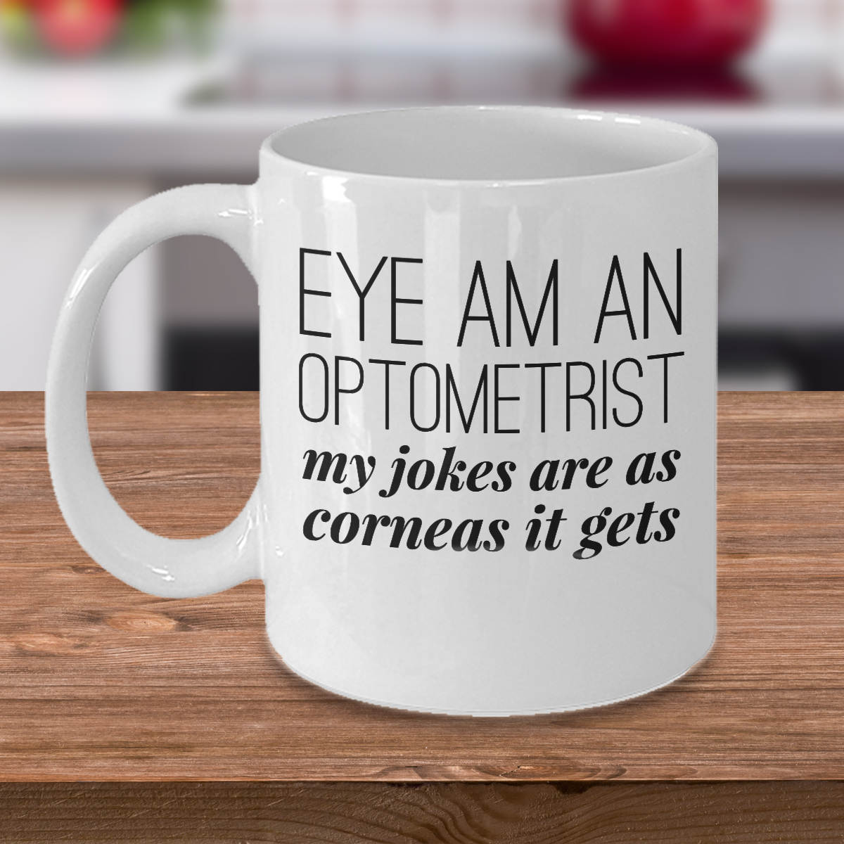 Optometrist Gift Eye Am An Optometrist Mug Eye Doctor Mug