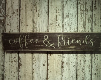 Hand Stenciled wood Coffee and friends Sign