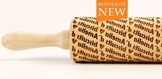 biscuits d Amelia French version PERSONALIZED rolling pin , occasional rolling pin, made by pattern, engraved rolling pin with name
