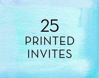 25, 5x7 Invitations with White Envelopes *Professionally Printed