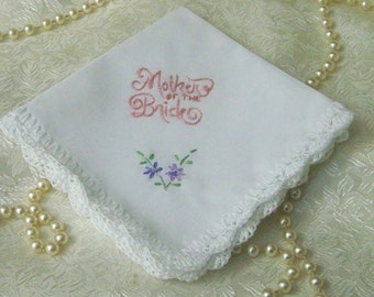 Mother of the Bride Handkerchief, Hand Crochet, Hand Embroidered, Mother of the Bride Keepsake, Ready to ship