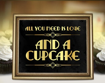 All you need is love and a cupcake wedding decor. Candy bar decor for Great Gatsby themed weddings and parties. Roaring 20s at deco style