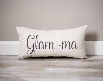 Glam-Ma Pillow | Mother's Day Gift | Gift for Mom | Mom Gift | Gift for Moms | Handmade Pillow | Personalized Pillow | Mama