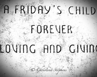 Friday's Child Epitaph