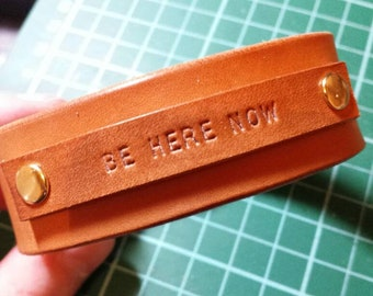 "Leather ""Be Here Now"" Cuff Bracelet"