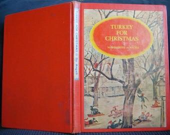 Turkey for Christmas, Marguerite DeAngeli, Hardback 1965, Vintage Children's Holiday Book