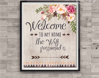 Wifi Password Art Print  - Welcome to My Home Wifi Print, Home Decor Poster Rustic Boho Floral Art, 8 x 10 Print