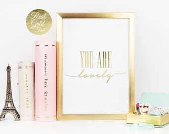 Real Gold Foil Print, You Are Lovely, Typography Poster, Positive Quote, Minimal Wall Art, Office Decor, Home Decor, Inspirational Wall Art.