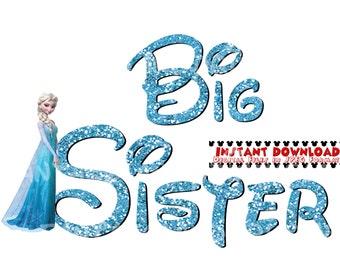 Big Sister Elsa Frozen DIY Printable Iron Transfer Disney trip shirt vacation Disney Family Cruise Wedding