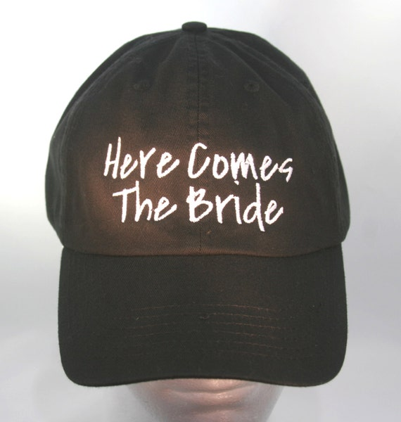 Here Comes The Bride  - Ball Cap (Black with White Stitching)