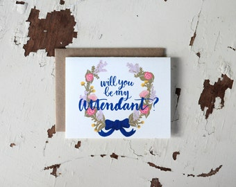 Will You Be My Attendant Card - Floral Wreath