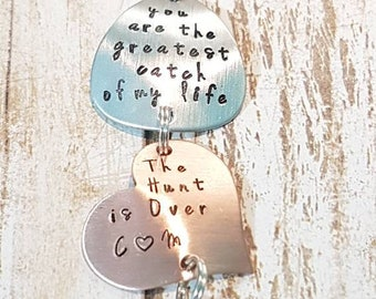 You are the greatest catch of my life  The Hunt is Over hand stamped mixed metal Fish hook fishing lure