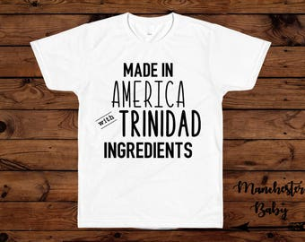 Made in America with Trinidad ingredients