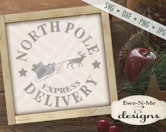 Christmas SVG Cut File - Santa Sleigh SVG - North Pole Delivery - Digital svg, dxf, png and jpg files available for instant download
