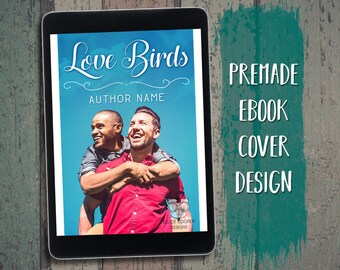 "eBook Cover Design Premade ""Love Birds"" Gay MM Romance Contemporary"