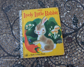 The Lively Little Rabbit - a Little  Golden Book 551 - Sweet