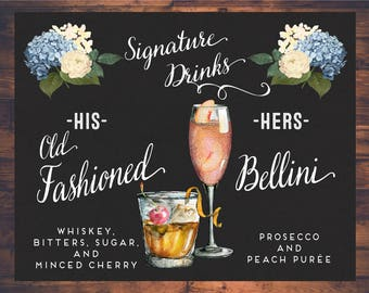 Wedding Signature Drinks sign, Bride and Groom Drinks, Bar Menu, Bar sign, Blue Hydrangea, Peach Bellini, Old Fashioned, His and Hers Drinks