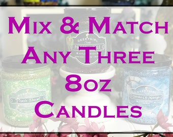 Mix & Match - Any Three 8oz Candles