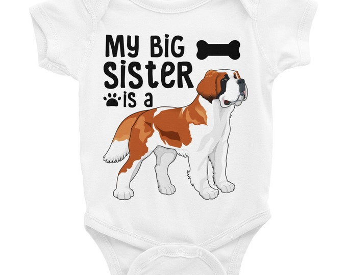 Dog Sister Onesie ®  Funny Baby Onesies, My Big Sister is a St. Bernard, Cute Baby Outfit, Cute Baby Onesies, Cute Baby Clothes, Dog Sibling