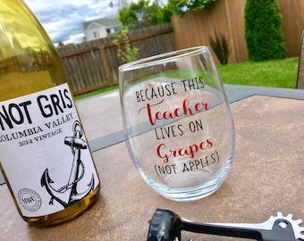 teacher gift / because teachers can't live on apples alone / teacher appreciation / teacher wine glass / end of year gift / because teachers