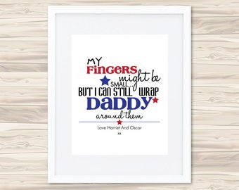 My Fingers Might Be Small Father's Day Print