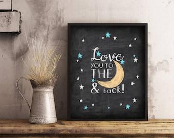 Love you to the Moon and Back Print, Printable Nursery Moon and Stars Print, Kids Room Prints, Printable Download