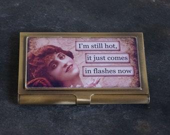 Bronze Metal Business Card Case, Cigarette Case, Credit Card Case, Business Card Holder, Vintage Women Comic I'm Still Hot it Just Comes....