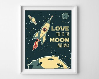 Love you to the moon and back, retro rocket spaceship, nursery decor, wall art, printable quote, digital print, boys room, instant download