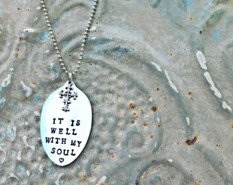 It is well with my soul. Antique Stamped Silver Spoon Necklace or Keychain. Christian INSPIRATIONAL Religious. CUSTOM Jewelry. Handmade GIFT
