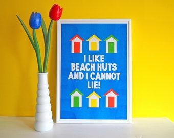 I Like Beach Huts and I Cannot Lie A3 Risograph print, Seaside Print, Funny Seaside Art, Beach Huts Print, Blue Beach Art, British Seaside