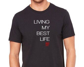 Unisex Living My Best Life T-shirt