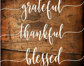 Grateful Thankful Blessed Sign Decals | Give Thanks Vinyl Decal | Peace Grace Joy Family Gather Vinyl Sticker | DIY Wood Signs | DIY Gift